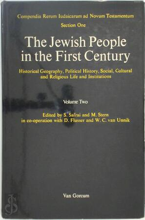 Jewish people in the First Century - Volume Two - S. Safrai, M. Stern