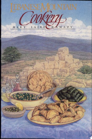 Lebanese Mountain Cookery - Mary L. Hamady, Mary Louise Laird