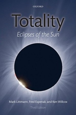 Totality - Mark Littmann, Fred Espenak, Ken Willcox