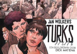 Turks fruit - Jan Wolkers, Dick Matena