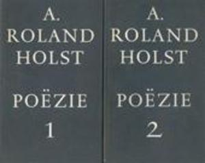 Poëzie 2 Delen Compleet A Roland Holst Adriaan Roland