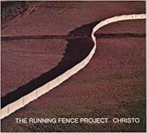The running fence - Christo, Werner Spies