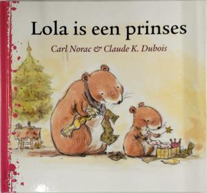 Lola is een prinses - C. Norac