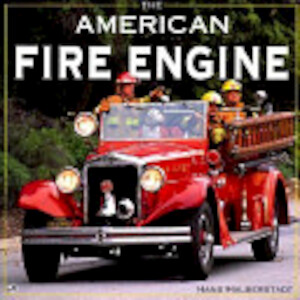 The American Fire Engine - Hans Halberstadt
