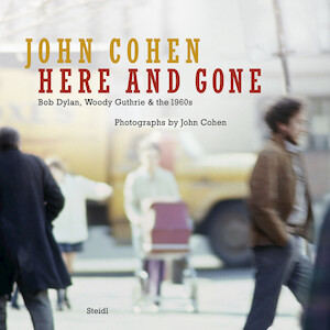 Here and Gone - John Cohen