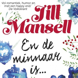 En de minnaar is... - Jill Mansell