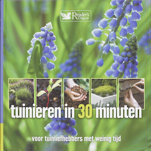 Tuinieren in 30 minuten - Unknown