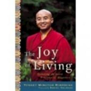 Joy of Living - Yongey Mingyur Rinpoche