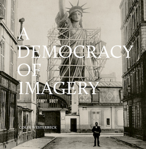 A Democracy of Imagery -
