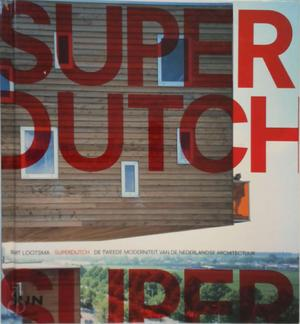 Superdutch - Bart Lootsma