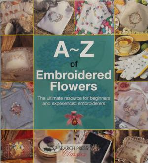 A-Z of Embroidered Flowers - Country Bumpkin
