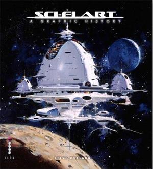 Sci-Fi Art - A Graphic History - Steve Holland
