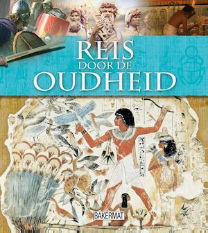 Reis door de oudheid - Miranda Smith, Philip Steele
