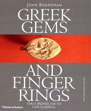 Greek Gems and Finger Rings - John Boardman