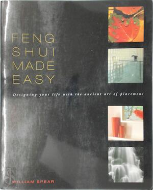 Feng Shui Made Easy - William Spear