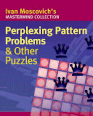 Perplexing Pattern Problems & Other Puzzles - Ivan Moscovich