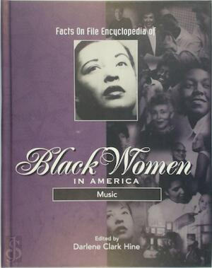 Facts on File Encyclopedia of Black Women in America Music - D.C. Hine