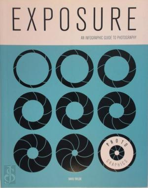 Photo-Graphics: Exposure - David Taylor