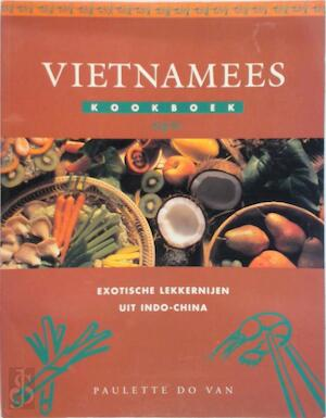 Vietnamees kookboek - Paulette Do Van