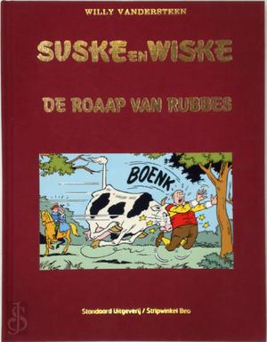 De Roaap van Rubbes - Willy Vandersteen