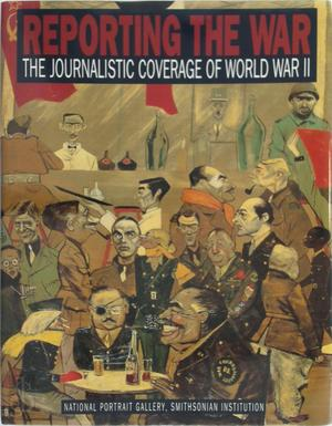 Reporting the War - Frederick Voss