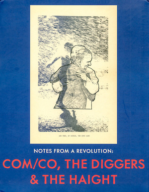 Com/co, the Diggers & the Haight -