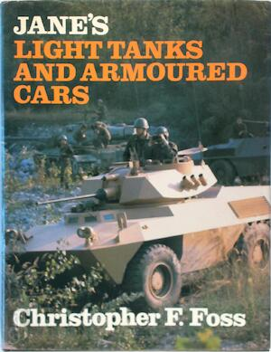 Jane's Light Tanks and Armoured Cars - Christopher F. Foss