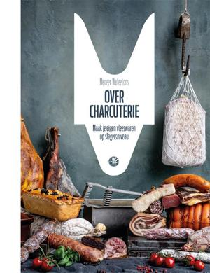 Over charcuterie - Meneer Wateetons