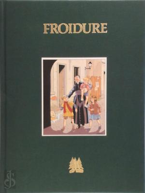 Froidure luxe ed - Dusart