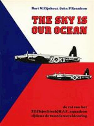 The sky is our ocean - Bart M. Rijnhout, John P. Rennison
