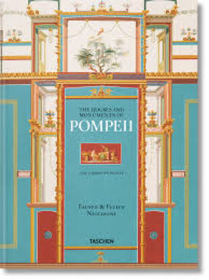 The houses and monuments of Pompeii - Fausto en Felice Niccolini [XL] - Valentin Kockel