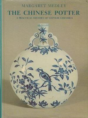 The Chinese Potter - Margaret Medley