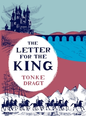 Letter for the king - Tonke Dragt