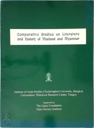 Comparative Studies on Literature and History of Thailand and Myanmar -