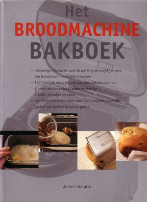 Het Broodmachine Bakboek - Jennie Shapter