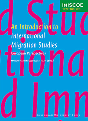 An introduction to international migration studies -
