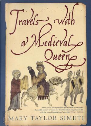 Travels with a Medieval Queen - Mary Taylor Simeti