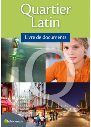 Quartier Latin 1 Livre de documents - Anneleen Heuleu, E.a.