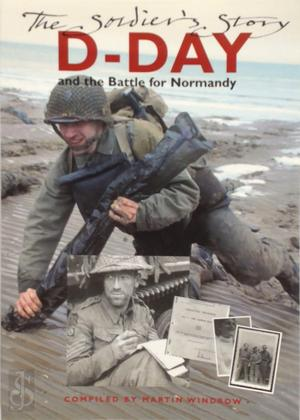 D-Day and the Battle for Normandy - Martin Windrow