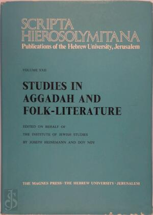 Studies in Aggadah and Folk-Literature - Joseph Heinemann, Dov Noy