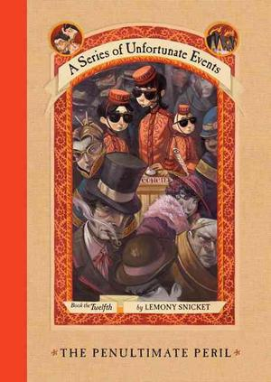 The Penultimate Peril - Lemony Snicket
