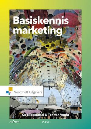 Basiskennis marketing - Co Bliekendaal, Ton van Vught
