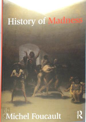 History of Madness - Michel Foucault
