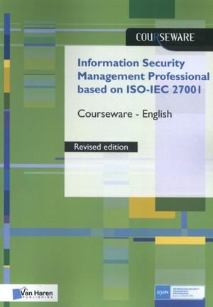 Information Security Management Professional based on ISO/IEC 27001 Courseware – English - Ruben Zeegers