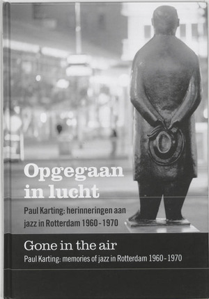 Opgegaan in lucht = Gone in the air - D. Kleijwegt