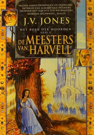 De meesters van Harvell - J.V. Jones