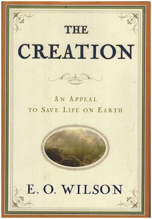 The creation - Edward O. Wilson