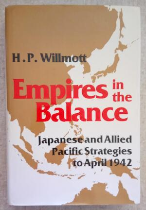 Empires in the balance - H. P. Willmott