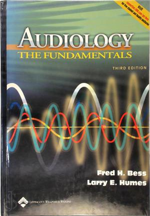 Audiology - Fred H. Bess, Larry Humes