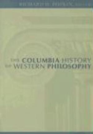 The Columbia History of Western Philosophy - Richard H Popkin